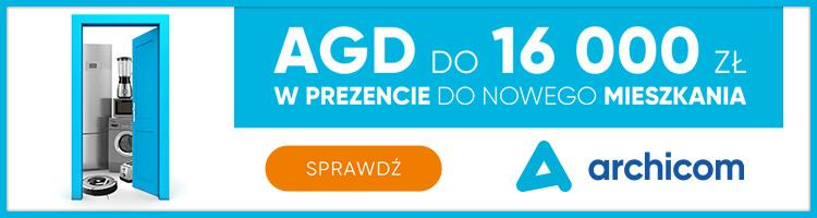 AGD do 16 000 zł w prezencie do nowego mieszkania