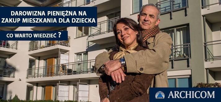 darowizna-pieniezna-na-zakup-mieszkania-dla-dziecka_archicom